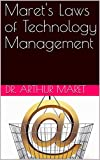 Maret's Laws of Technology Management (English Edition)