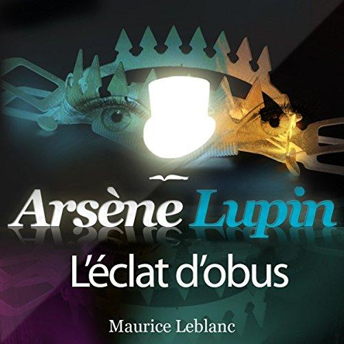 Couverture de L'éclat d'obus (Arsène Lupin 23)