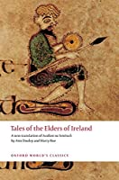 Tales of the Elders of Ireland: Acallam Na Senorach (Oxford World's Classics)