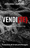 Vendi(te): alla base del marketing (Italian Edition)