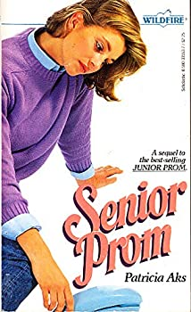 Senior Prom (Wildfire, No. 76) - Book #76 of the Wildfire