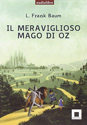 Il meraviglioso mago di Oz. Con Audiolibro. Con CD Audio