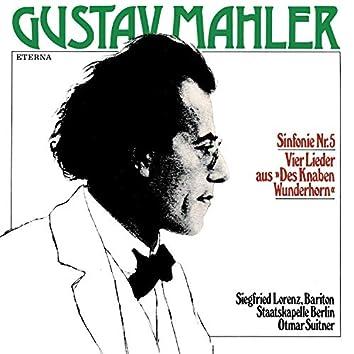"""Mahler: Sinfonie No. 5 & Vier Lieder aus """"Des Knaben Wunderhorn"""""""
