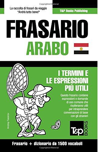 Frasario Italiano-Arabo Egiziano e dizionario ridotto da 1500 vocaboli
