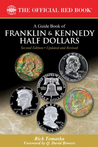 A Guide Book of Franklin and Kennedy Half Dollars (Official Red...