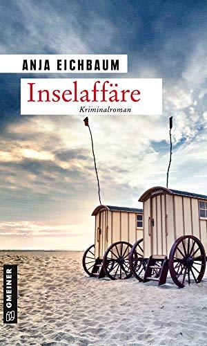 Buchseite und Rezensionen zu 'Inselaffäre: Kriminalroman (Ruth Keiser und Martin Ziegler 3)' von Eichbaum, Anja