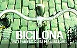 Bicilona. Rutes Amb Bicicleta Per Barcelona (Altres)