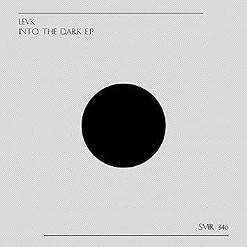Into The Dark E.P