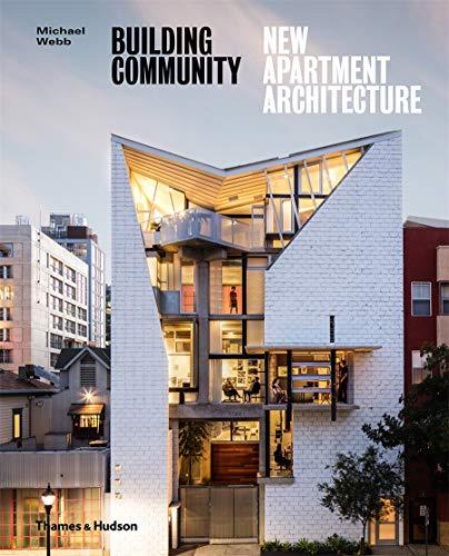 Building Community: New Apartment Architecture