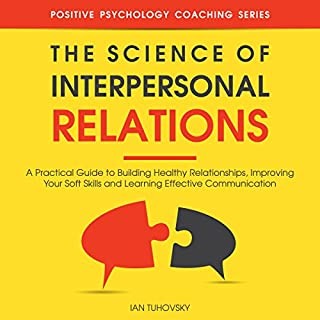 The Science of Interpersonal Relations audiobook cover art
