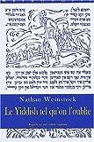 Le Yiddish tel qu'on l'oublie