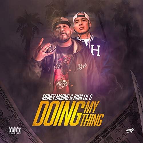 Money Moons & King Lil G