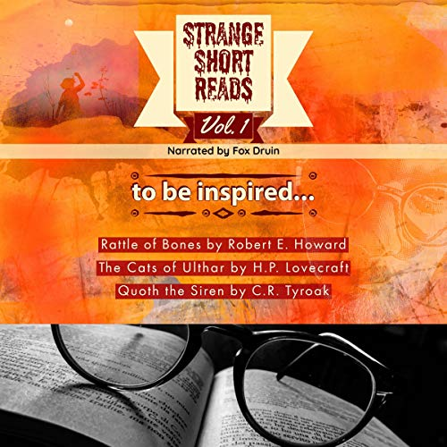 『To Be Inspired...Strange Short Reads Vol. I (Annotated)』のカバーアート