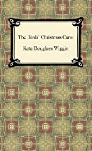 The Birds' Christmas Carol [with Biographical Introduction]