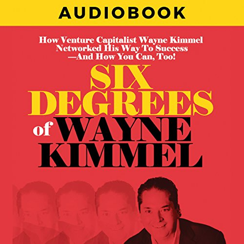 Six Degrees of Wayne Kimmel audiobook cover art