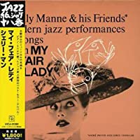 My Fair Lady by Shelly Manne & His Friends (2006-06-21)