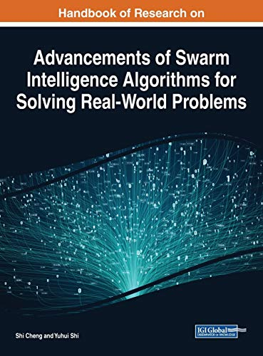 Handbook of Research on Advancements of Swarm Intelligence Algorithms for Solving Real-World Problems Front Cover