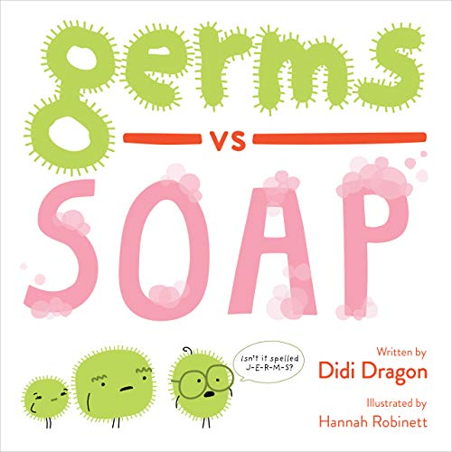 Germs vs. Soap (English Edition)