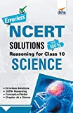 Errorless NCERT Solutions with with 100% Reasoning for Class 10 Science