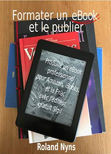 Formater Un Ebook Et Le Publier Produire Un Ebook Professionnel