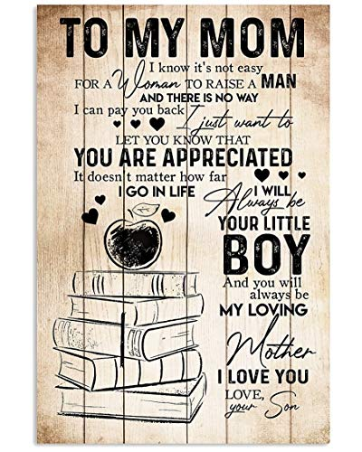 "PreLove to My Mom, I Always Love You Vertical Poster It Doesn't Matter How Far I Go in Life Home Wall Decor Bedroom Living Room, Best Gift On Mother's Day Birthday Christmas 11""x17"""