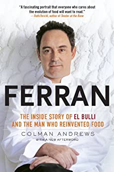 Ferran: The Inside Story of El Bulli and the Man Who Reinvented Food by [Colman Andrews]