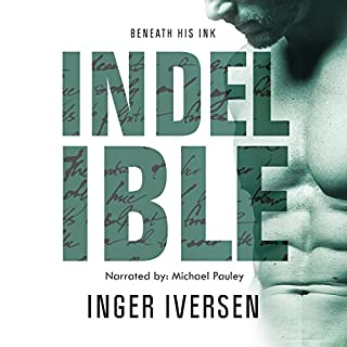 Indelible: Beneath His Ink audiobook cover art