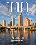 Tampa, Florida: A Photographic Portrait