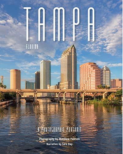 Tampa, Florida: A Photographic Portrait
