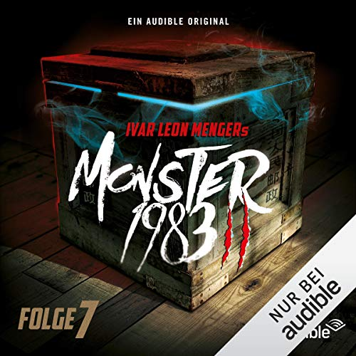 Monster 1983 - Folge 7     Monster 1983, 2.7              By:                                                                                                                                 Anette Strohmeyer                               Narrated by:                                                                                                                                 David Nathan,                                                                                        Luise Helm,                                                                                        Benjamin Völz,                   and others                 Length: 1 hr and 5 mins     Not rated yet     Overall 0.0