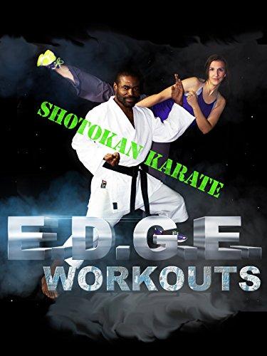 E.D.G.E. Workouts, Shotokan Karate