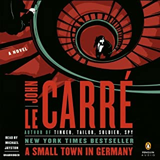 A Small Town in Germany                   By:                                                                                                                                 John le Carré                               Narrated by:                                                                                                                                 Michael Jayston                      Length: 13 hrs and 11 mins     194 ratings     Overall 4.4