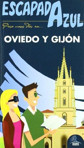 Escapada Azul Oviedo y Gijón (Escapada Azul (gaesa))