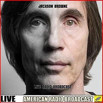 Jackson Browne - Live Radio Broadcast (Live)