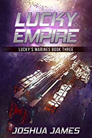 Lucky Empire: Lucky's Marines | Book Three