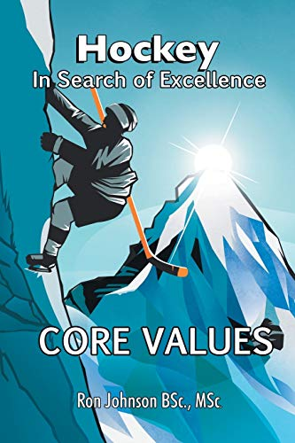 Hockey In Search of Excellence: Core Values