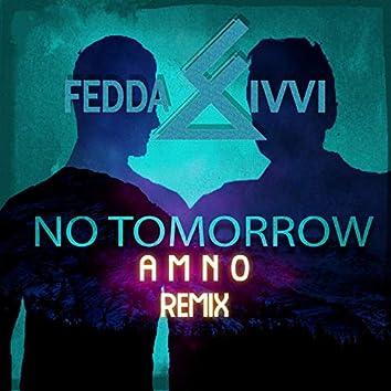 No Tomorrow (Amno Remix)