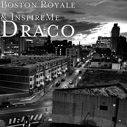 Boston Royale & InspireMe
