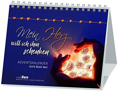 Mein Herz will ich ihm schenken: Adventskalender
