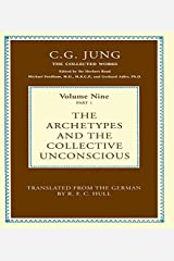 The Archetypes and the Collective Unconscious (Collected Works of C. G. Jung) Kindle Edition