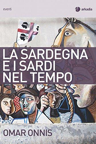 La Sardegna e i sardi nel tempo