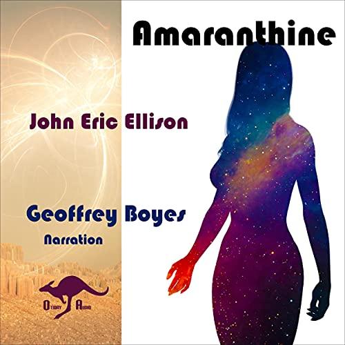Amaranthine Audiobook By John Eric Ellison cover art