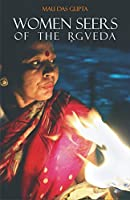 Women Seers of the Rgveda