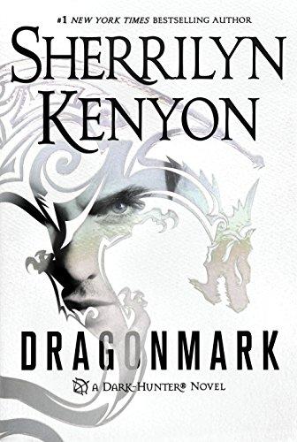 Dragonmark: A Dark-Hunter Novel (Dark-Hunter Novels Book 25) (English Edition)