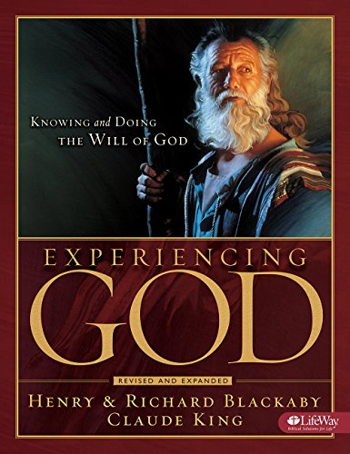 Compare Textbook Prices for Experiencing God: Knowing and Doing the Will of God Bible Study Rev Exp Edition ISBN 9781415858387 by Henry Blackaby,Richard Blackaby,Claude King