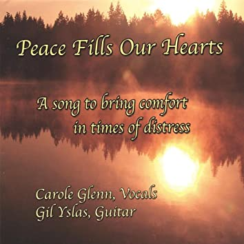 Peace Fills Our Hearts