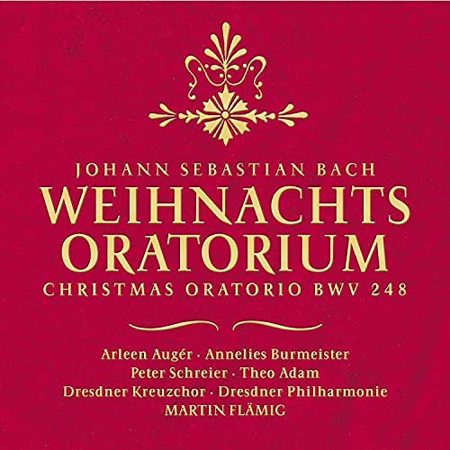 Dresdner Kreuzchor, Dresdner Philharmonie, Peter Schreier, Theo Adam, Arleen Auger, Annelies Burmeister & Martin Flämig
