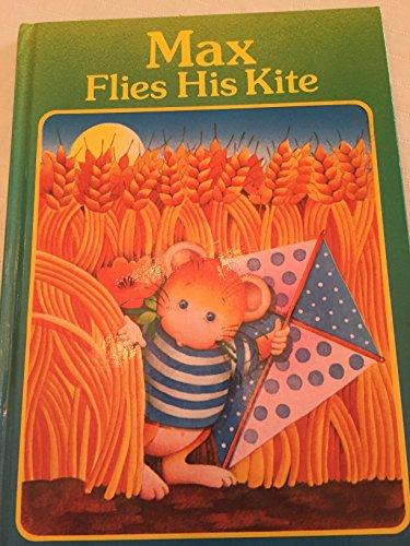 Max Flies His Kite: Max The Mou