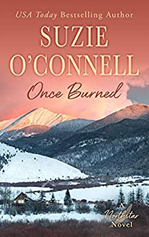 Once Burned (Northstar Book 5) by [Suzie O'Connell]