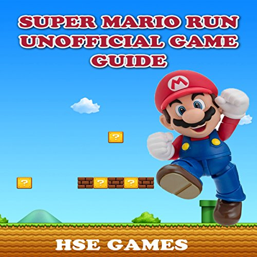 Super Mario Run Unofficial Game Guide audiobook cover art